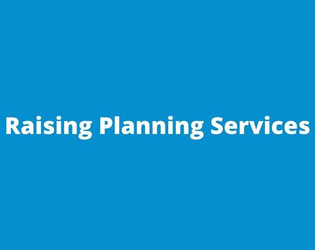 Raising Planning Services